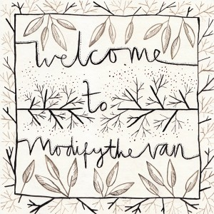 welcome to modifythevan cover art by caitlin hinshelwood